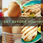 5 Foods to Eat Before Working Out